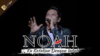 NOAH TERBARU | Ku Katakan Dengan Indah | Apache Feel The BLACKGOLD Concert - CIREBON 14 Oktober 2017