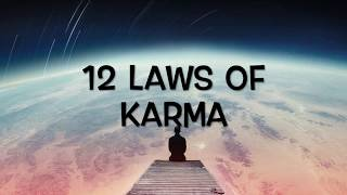 12 LAWS OF KARMA - SECRET SPIRITUAL LAWS OF BALANCE