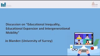 Discussion on: Educational Inequality, Educational Expansion and Intergenerational Mobility
