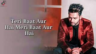 Teri Baat Aur Hai Lyrics   Stebin Ben   Rohan Mehra , Mahima