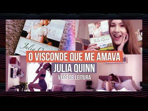 VLOG DE LEITURA #4: O VISCONDE QUE ME AMAVA - Julia Quinn ?? Diana Martins