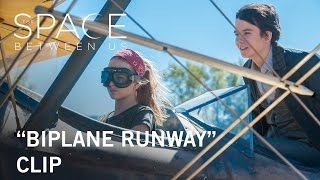 The Space Between Us  Biplane Runway Clip  In Theaters February 3 2017
