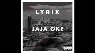 Lyrix   JAJA OKE