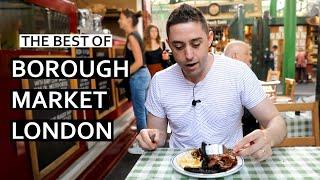 Best of Borough Market in London! Street Food in the UK