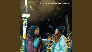 Perfect Rain