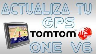 Actualiza Tu GPS TomTom ONE V6 3ª Edición GRATIS