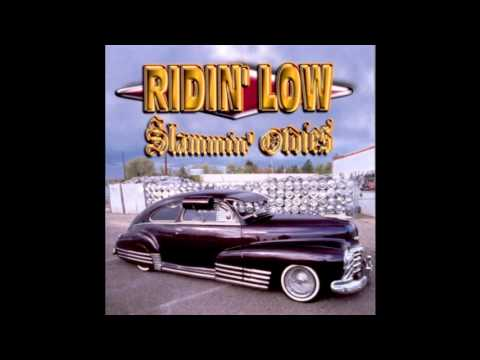 Ridin' Low – Slammin' Oldies'