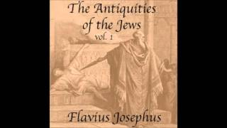 The Antiquities of the Jews (FULL Audiobook) by Flavius Josephus - part (1 of 4)