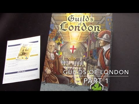 Box of Delights Presents........GUILDS OF LONDON solo play-through