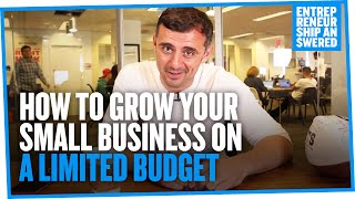How To Grow Your Small Business On A Limited Budget