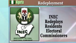 Ahead Of 2015 Elections: INEC Redeploys Resident Electoral Commissioners
