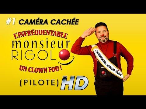 L'infréquentable Monsieur Rigolo juste pour vous faire  Rire !