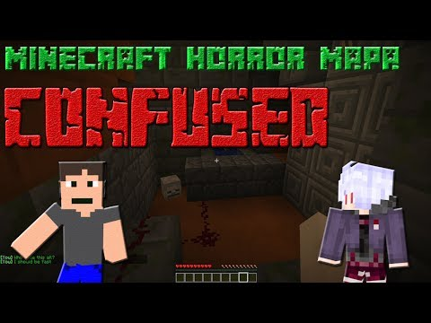 CONFUSED - MINECRAFT HORROR MAPA!