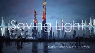 Gareth Emery & Standerwick - Saving Light (INTERCOM Remix) [Famkii Drop Edit]