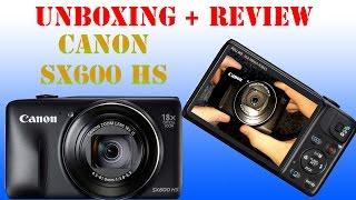 Canon PowerShot SX600 HS Unboxing / Hands on -deutsch- [Super HD View]