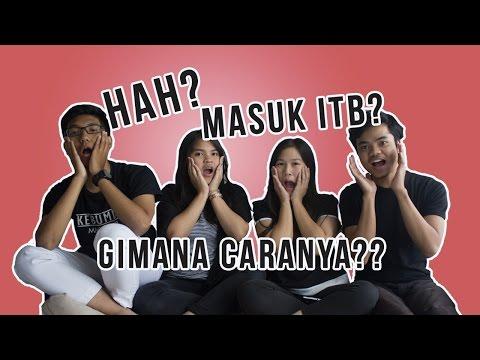 Video Kata Siapa Masuk ITB Susah??   Tips & Trik Belajar Untuk Lolos SNMPTN & SBMPTN