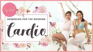 Shredding for the Wedding Cardio Workout | BRIDAL BOOTCAMP