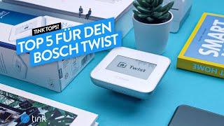 Top 5 - Die besten Use Cases für den Bosch Twist