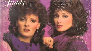 The Judds ~  Mama He's Crazy