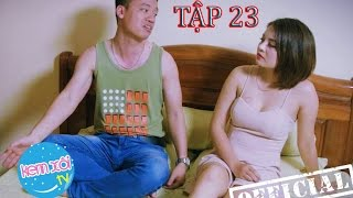 Kem Xôi TV season 2: Tập 23 – Vết răng trên ngực em