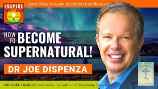 🌟DR JOE DISPENZA: How To Create Miracles By Becoming Supernatural! | Meditation & Heart Coherence