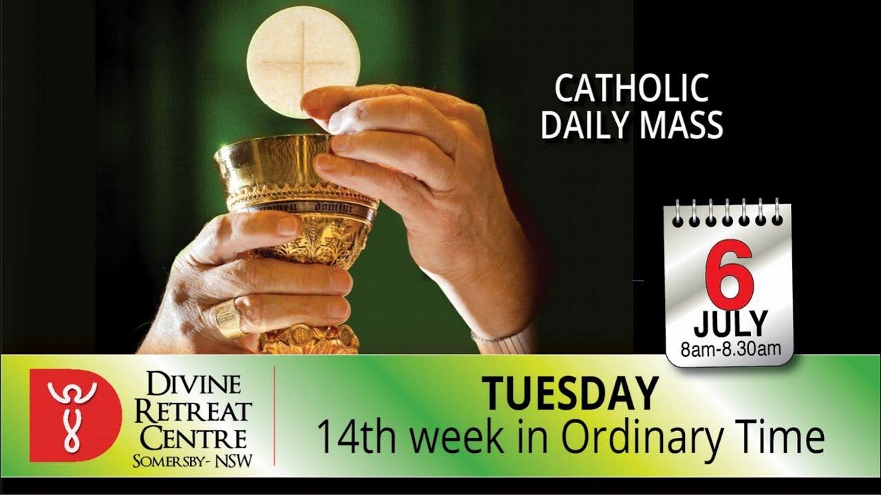 Catholic Mass Online 6th July 2021 Tuesday Mass