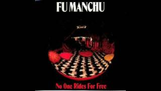 Fu Manchu - No One Rides For Free - 04 - Mega-Bumpers