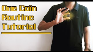 One Coin Routine Tutorial   Magic Trick Revealed