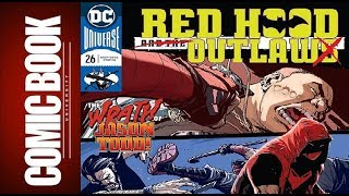 Red Hood And The Outlaws #26 | COMIC BOOK UNIVERSITY