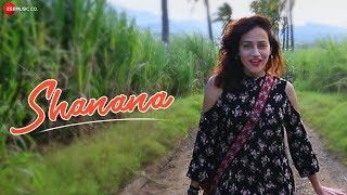 Shanana - Official Music Video | Vasuda Sharma