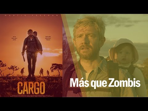 #CineMúsicaYAlgoMás | Cargo, el lado sensible de los zombis