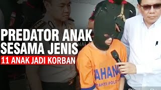 Predator Anak Sesama Jenis Dibekuk Polisi, 11 Anak Jadi Korban