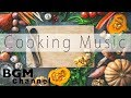Relaxing Cafe Music For Cooking - Jazz & Bossa Nova Music - Background Cafe Music