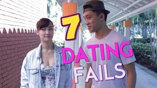 7 Dating Fails