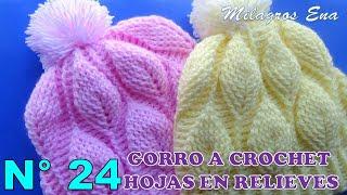 Gorro a crochet con hojas en relieves paso a paso INDICACIONES PARA  DIFERENTES EDADES dbfc6fe905b