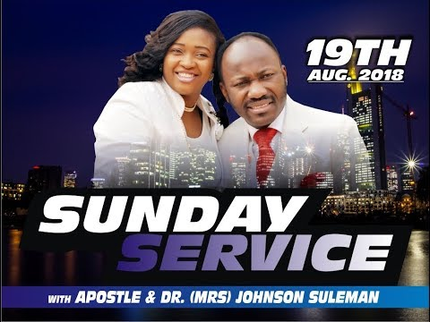 Sun. Service, 19th Aug., 2018. Live, With Apostle Johnson Suleman