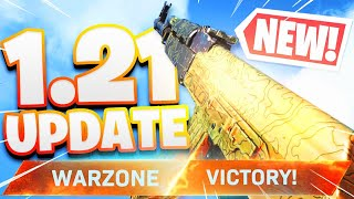 This is the 1.21 UPDATE in MODERN WARFARE WARZONE...