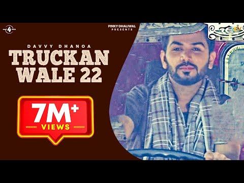 Truckan Wale 22  Davvy Dhanoa