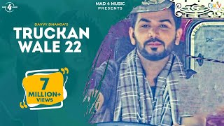 Truckan Wale 22  Davvy Dhanoa
