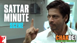Sattar Minute - Chak De India