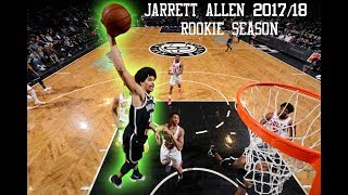 Jarrett Allen 2017/18 Rookie Season Highlights