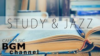 STUDY Jazz Music - Relaxing Cafe Jazz Music - Background Study Music