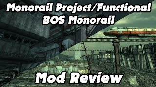 Monorail Project and Functional BOS Monorail - Fallout Mod Review