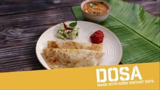KOSH OATS: DOSA