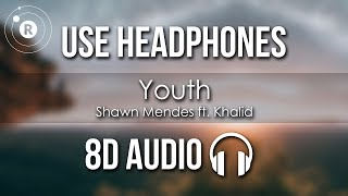 Shawn Mendes Ft. Khalid   Youth (8D AUDIO)