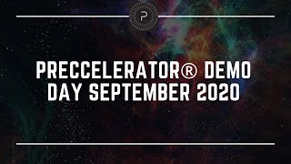 Preccelerator Demo Day - September 2020