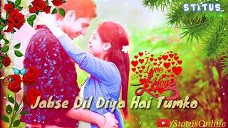 Jab Se Dil Diya Hai Tum Ko |   Lyrical Whatsapp   - YouTube