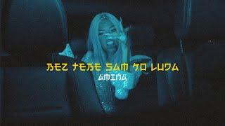 AMINA - Bez Tebe Sam Ko Luda (OFFICIAL VIDEO)