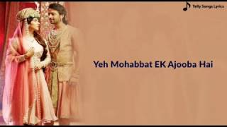 Yeh Muhabbat Tu Ek Ajooba Hai. Fantastic lyrics - YouTube
