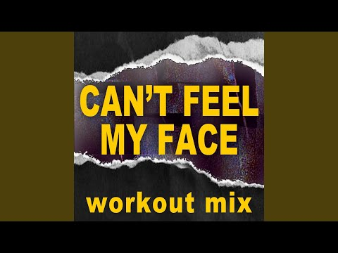 Can't Feel My Face (Workout Mix) - Dynamix Music - Topic